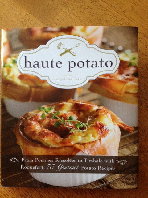 Haute Potato Cookbook Review Recipe