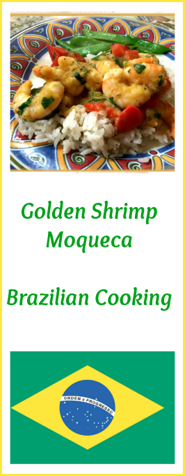 Brazilian cooking bewitching kitchen golden shrimp moqueca from bewitching kitchen forumfinder
